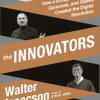 Isaacson On…The Innovators