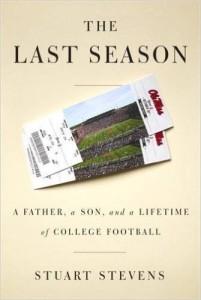 The Last Season by Stuart Stevens '72