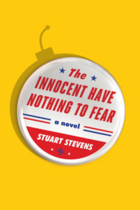 The Innocent Have Nothing To Fear